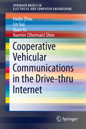 Cooperative Vehicular Communications in the Drive-thru Internet by Haibo Zhou