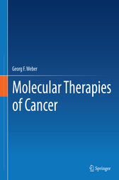 Molecular Therapies of Cancer by Georg F. Weber