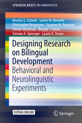Designing Research on Bilingual Development by Monika S. Schmid