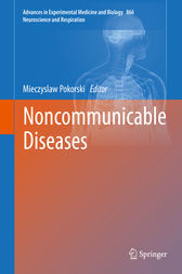 Noncommunicable Diseases by Mieczyslaw Pokorski