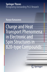 Charge and Heat Transport Phenomena in Electronic and Spin Structures in B20-type Compounds by Naoya Kanazawa