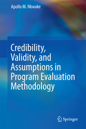 Credibility, Validity, and Assumptions in Program Evaluation Methodology by Apollo M. Nkwake