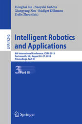 Intelligent Robotics and Applications: 8th International Conference, ICIRA 2015, Portsmouth, UK, August 24-27, 2015, Proceedings, Part III