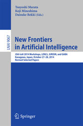 New Frontiers in Artificial Intelligence by Tsuyoshi Murata