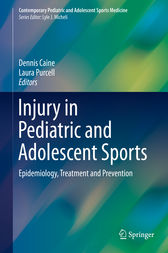 Injury in Pediatric and Adolescent Sports by Dennis Caine