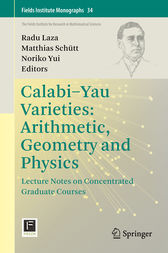 Calabi-Yau Varieties: Arithmetic, Geometry and Physics by Radu Laza