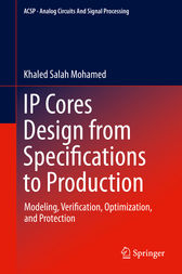 IP Cores Design from Specifications to Production by Khaled Salah Mohamed