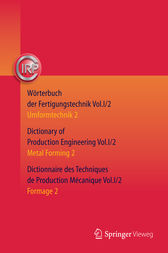 Wörterbuch der Fertigungstechnik. Dictionary of Production Engineering. Dictionnaire des Techniques de Production Mécanique Vol.I/2 by C.I.R.P. Office