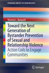 Toward the Next Generation of Bystander Prevention of Sexual and Relationship Violence by Victoria L. Banyard