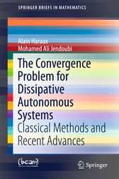The Convergence Problem for Dissipative Autonomous Systems by Alain Haraux
