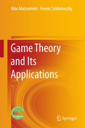 Game Theory and Its Applications by Akio Matsumoto
