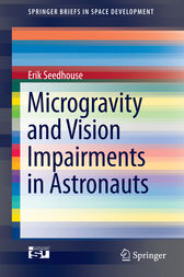 Microgravity and Vision Impairments in Astronauts by Erik Seedhouse