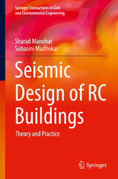 Seismic Design of RC Buildings by Sharad Manohar