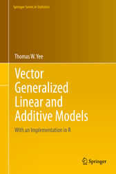 Vector Generalized Linear and Additive Models by Thomas W. Yee