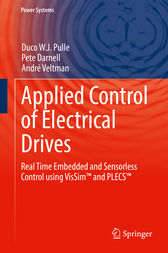 Applied Control of Electrical Drives by Duco W. J. Pulle