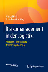 Risikomanagement in der Logistik by Michael Huth