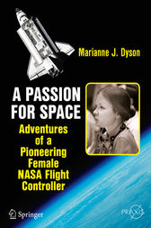 A Passion for Space by Marianne J. Dyson