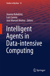 Intelligent Agents in Data-intensive Computing by Joanna Kolodziej
