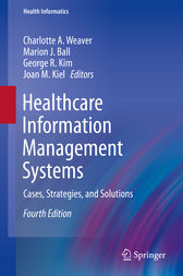 Healthcare Information Management Systems by Charlotte A. Weaver
