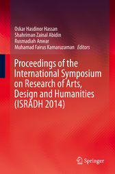Proceedings of the International Symposium on Research of Arts, Design and Humanities (ISRADH 2014) by Oskar Hasdinor Hassan