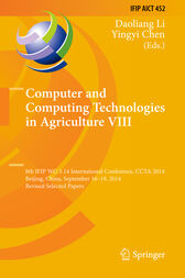 Computer and Computing Technologies in Agriculture VIII by Daoliang Li