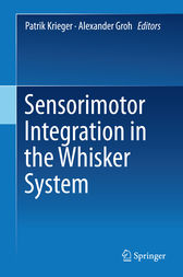 Sensorimotor Integration in the Whisker System by Patrik Krieger
