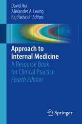 Approach to Internal Medicine by David Hui