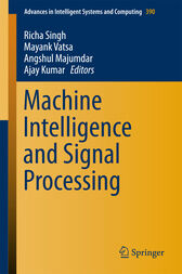 Machine Intelligence and Signal Processing by Richa Singh