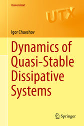 Dynamics of Quasi-Stable Dissipative Systems by Igor Chueshov