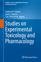 Studies on Experimental Toxicology and Pharmacology by Stephen M. Roberts