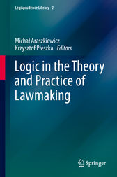 Logic in the Theory and Practice of Lawmaking by Michal Araszkiewicz