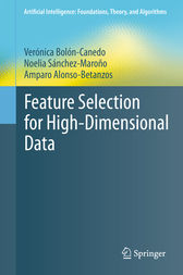 Feature Selection for High-Dimensional Data by Verónica Bolón-Canedo