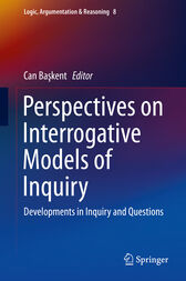 Perspectives on Interrogative Models of Inquiry by Can Baskent