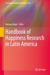 Handbook of Happiness Research in Latin America by Mariano Rojas