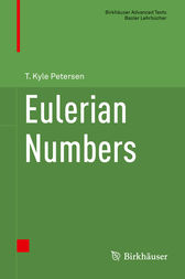 Eulerian Numbers by T. Kyle Petersen