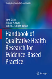 Handbook of Qualitative Health Research for Evidence-Based Practice by Karin Olson
