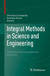 Integral Methods in Science and Engineering by Christian Constanda
