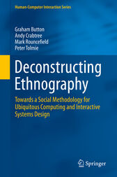 Deconstructing Ethnography by Graham Button