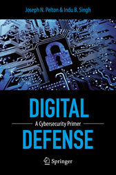 Digital Defense by Joseph Pelton
