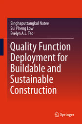 Quality Function Deployment for Buildable and Sustainable Construction by Singhaputtangkul Natee