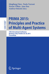 PRIMA 2015: Principles and Practice of Multi-Agent Systems by Qingliang Chen