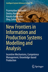 New Frontiers in Information and Production Systems Modelling and Analysis by Przemyslaw Rózewski