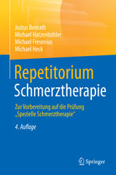 Repetitorium Schmerztherapie by Justus Benrath