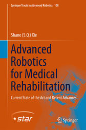 Advanced Robotics for Medical Rehabilitation by Shane (S.Q.) Xie