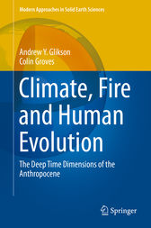 Climate, Fire and Human Evolution by Andrew Y. Glikson