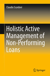 Holistic Active Management of Non-Performing Loans by Claudio Scardovi