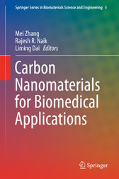 Carbon Nanomaterials for Biomedical Applications by Mei Zhang