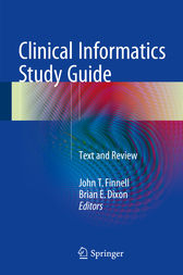 Clinical Informatics Study Guide by John T. Finnell