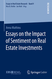 Essays on the Impact of Sentiment on Real Estate Investments by Anna Mathieu