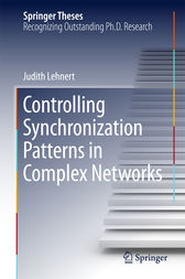 Controlling Synchronization Patterns in Complex Networks by Judith Lehnert